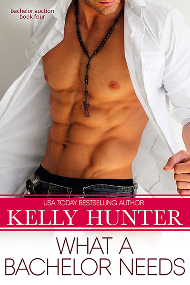 What a Bachelor Needs by Kelly Hunter