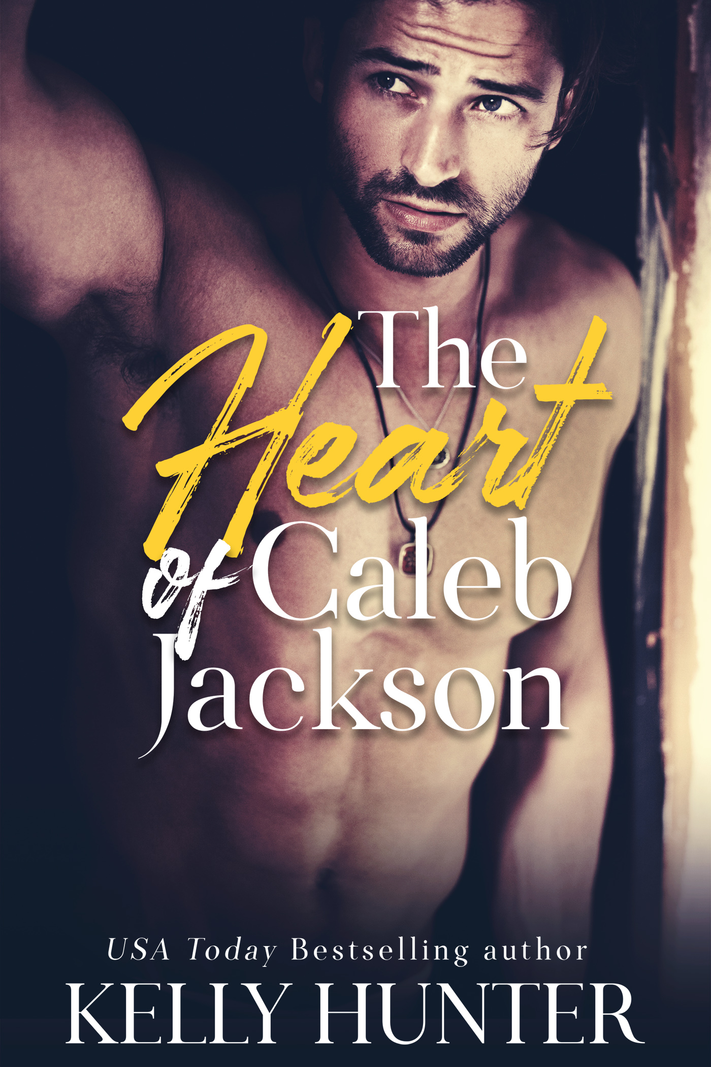 The Heart of Caleb Jackson by Kelly Hunter