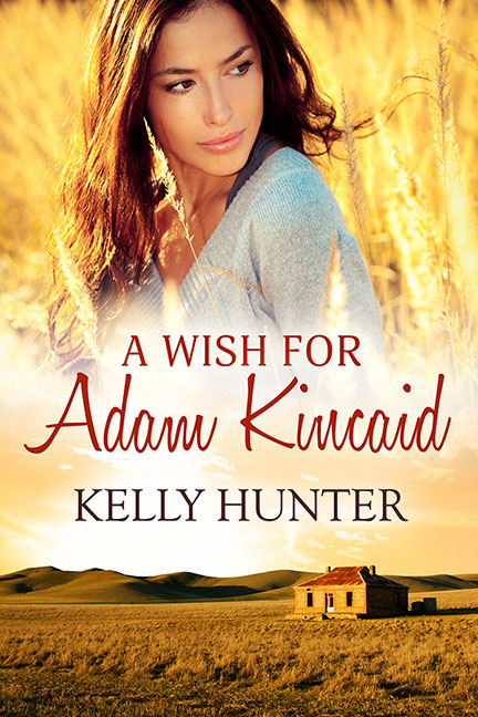 Receive A Wish For Adam Kincaid for FREE when you sign up to Kelly Hunter's newsletter